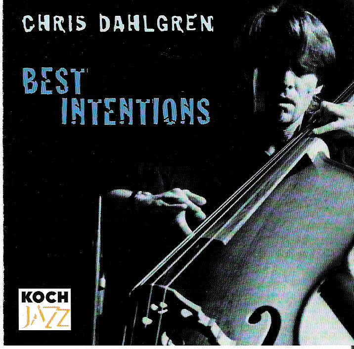 Chris Dahlgren & Best Intentions
