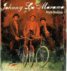 Johnny La Marama – Bicycle Revolution